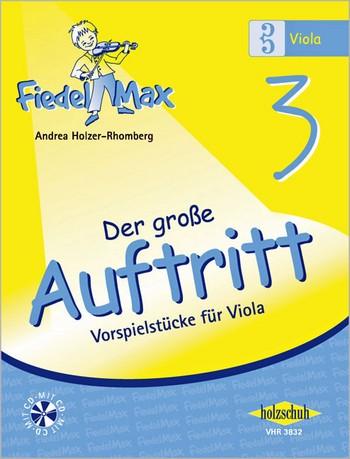 Fiedel-Max Viola Der große Auftritt Band 3 (+CD)