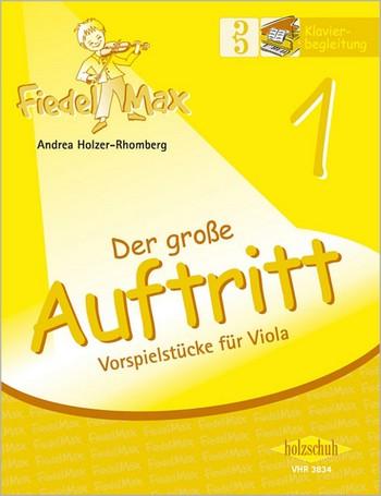 Fiedel-Max Viola Der große Auftritt Band 1: Klavierbegleitung
