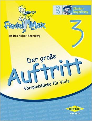 Fiedel-Max Viola Der große Auftritt Band 3: