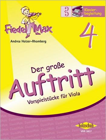 Fiedel-Max Viola Der große Auftritt Band 4: Klavierbegleitung