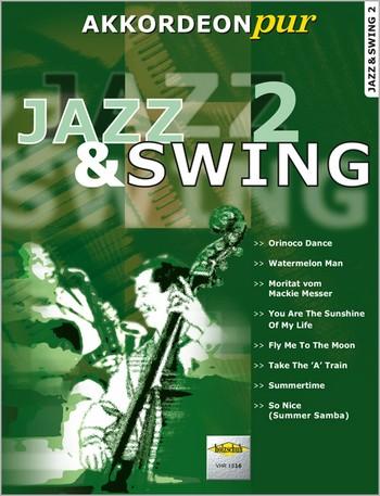 - Swing und Jazz Band 2 : für Akkordeon