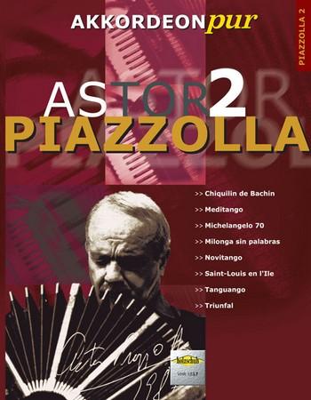 Astor Piazzolla Band 2: für Akkordeon