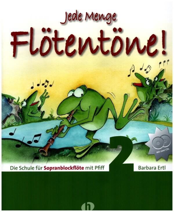 Ertl, Barbara - Jede Menge Flötentöne Band 2 (+2 CD's) :