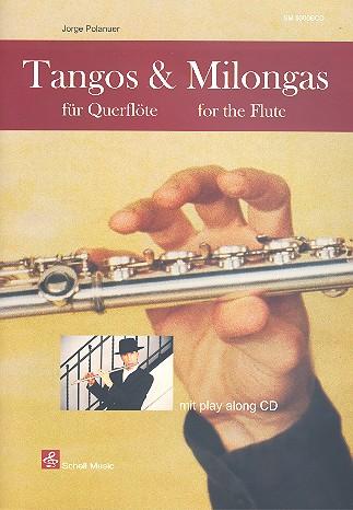 Tangos und Milongas (+CD): für Flöte