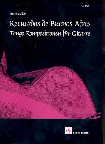Recuerdos de Buenos Aires (+CD): für Gitarre