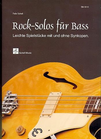 Rock Solos: für E-Bass (Posaune/Cello)