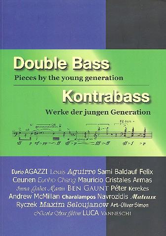 Kontrabass - Werke der jungen Generation (+CD, dt/en)): für Kontrabaß (z.T. mit Klavier)