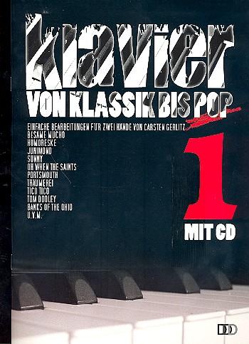 Klavier von Klassik bis Pop Band 1 (+CD)