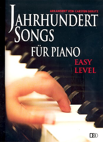 Jahrhundert Songs: für Piano (easy level)