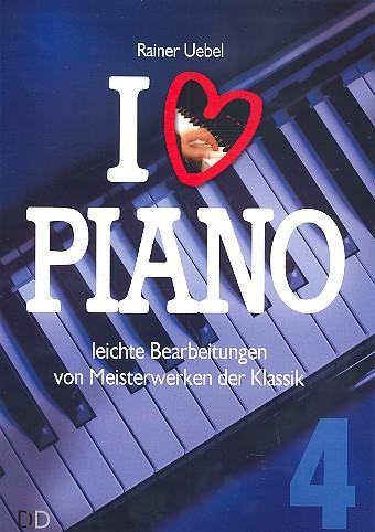 I love Piano Band 4: für Klavier