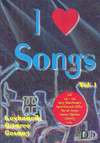 I love Songs vol.1: für Gesang, Keyboard, Gitarre