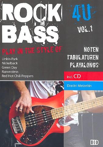Rock Bass 4 U vol.1 (+CD): für E-Bass/Tabulatur