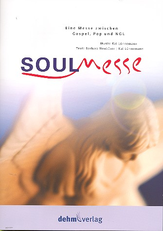 Soulmesse: für gem Chor, Gemeinde und Klavier