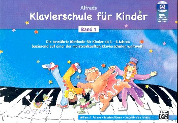 Alfreds Klavierschule für Kinder Band 1 (+CD): für Klavier (dt)