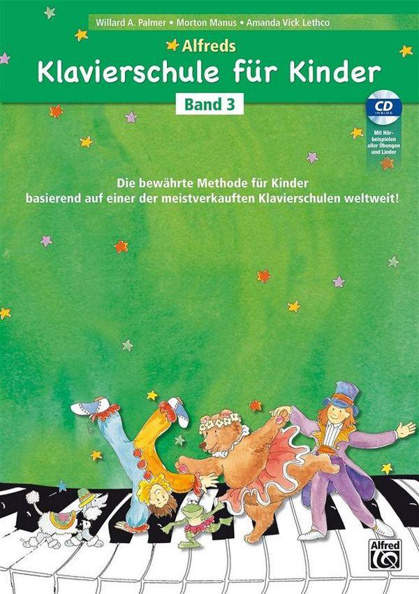 Alfreds Klavierschule für Kinder Band 3 (+CD): für Klavier (dt)