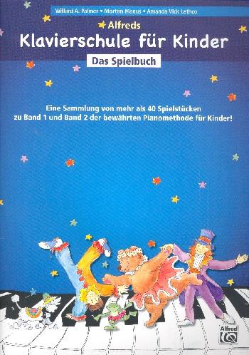 Alfreds Klavierschule für Kinder - Das Spielbuch : - Vollanzeige.