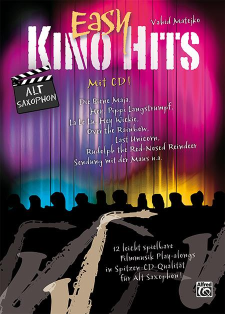 Easy Kino Hits (+CD): für Altsaxophon