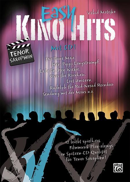 Easy Kino Hits (+CD): für Tenorsaxophon