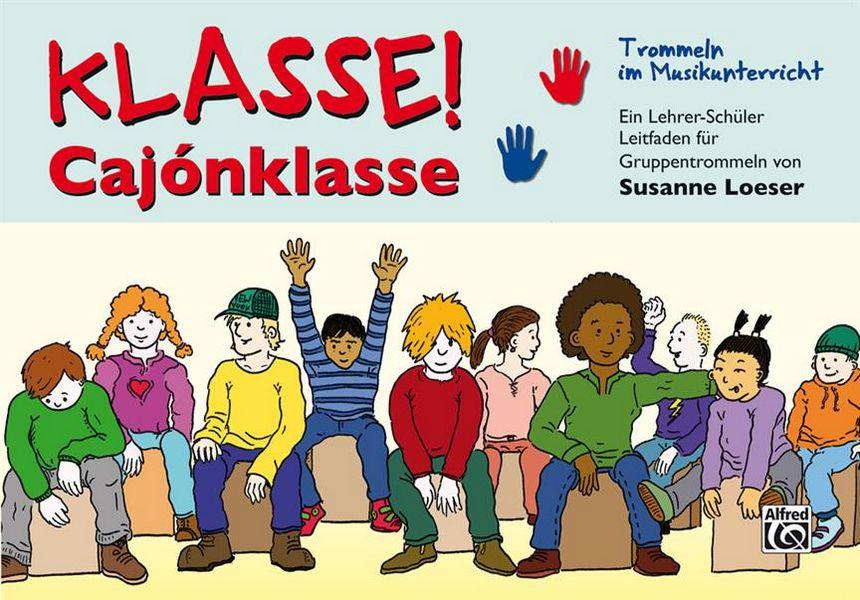 Klasse Cajonklasse: für Cajon-Ensemble (Klassenmusizieren)