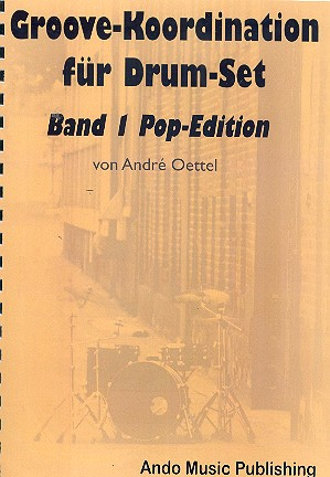 Groove-Koordination Band 1 - Pop-Edition: für Schlagzeug