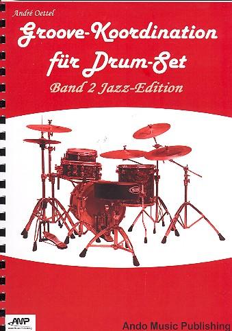 Groove-Koordination Band 2 - Jazz-Edition: für Schlagzeug