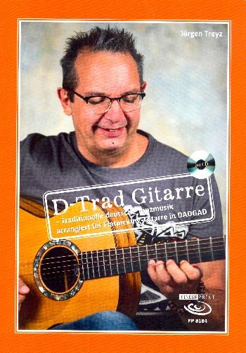 D-Trad Gitarre (+CD):: für Gitarre/Tabulatur (in DADGAD-Stimmung)