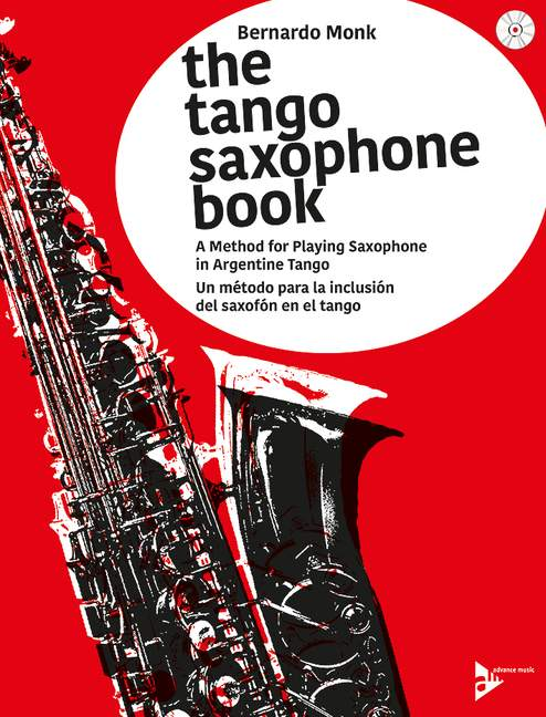Monk, Bernnardo - The Tango Saxophone Book (+CD)