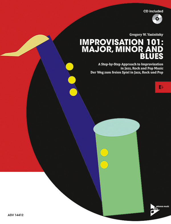 Improvisation 101- Major, Minor and Blues (+CD): für Eb-Instrumente (dt/en)