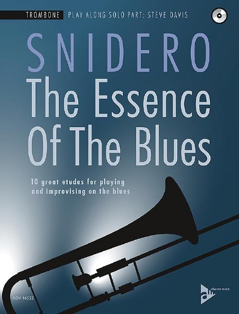 The Essence of the Blues (+CD): für Posaune (dt/en)
