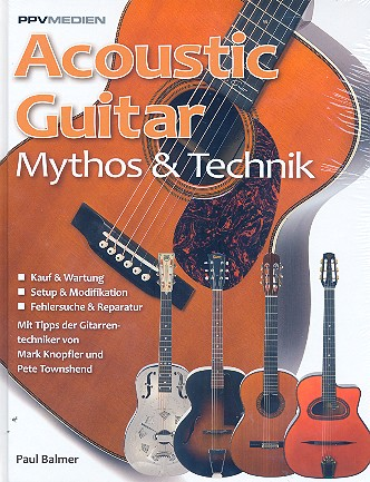 Acoustic Guitar: Mythos und Technik