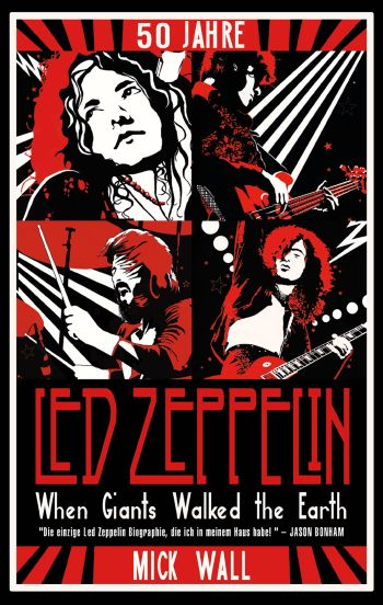 50 Jahre Led Zeppelin - When Giants walked the Earth - Vollanzeige.