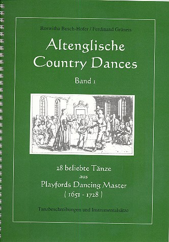 Altenglische Country Dances Band 1 (+CD): 28 beliebte Tänze aus Playford\