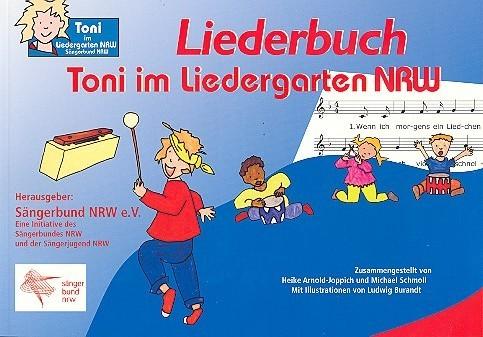 Toni im Liedergarten NRW: Liederbuch