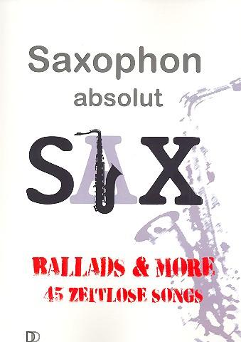 Saxophon absolut - Sax: für Saxophon