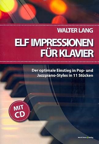 11 Impressionen (+CD): für Klavier