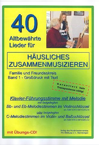 40 altbewährte Lieder Band 1 (+CD): für Klavier (Melodie), mit C-Stimme (Violin- und