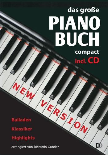 Das große Pianobuch compact (+CD): für Klavier (z.T. mit Text und Akkorden)