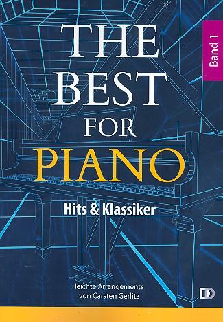 The Best for Piano Band 1: für Klavier (mit Text/Akkorden)