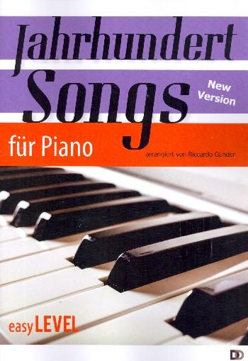 Jahrhundertsongs: für Klavier (mit Text und Akkorden)