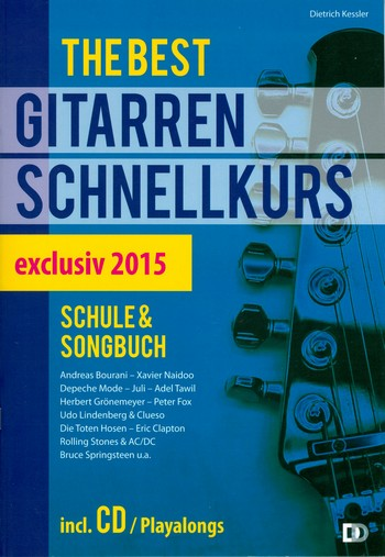 The best Gitarrenschnellkurs - exklusiv (+CD): Schule und Songbuch extra leicht ohne Noten