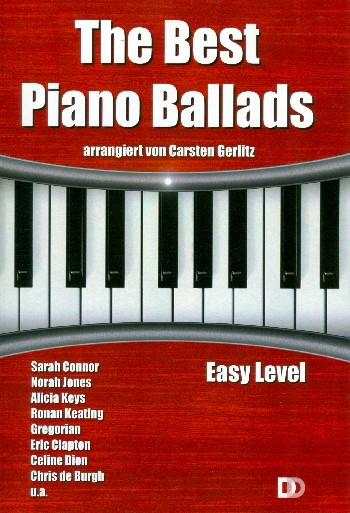The Best Piano Ballads: für Klavier (mit Text und Akkorden)