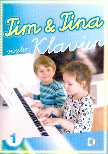 Tim und Tina spielen Klavier Band 1