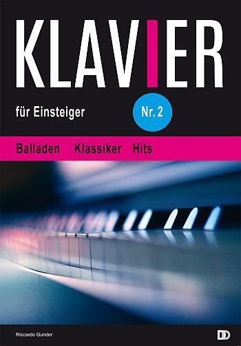 Klavier für Einsteiger Band 2: für Klavier (mit Texten und Akkorden)