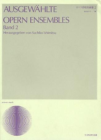 Ausgewählte Opernensembles Band 2: für 2-5 Singstimmen und