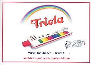 Musik für Kinder Band 1 - Kinderlieder: für Triola (Richter-Mundharmonika)