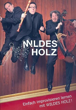Reisige, Tobias - Mildes Holz (+CD) :