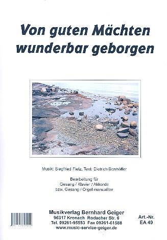 Von guten Mächten wunderbar geborgen: für Klavier (Orgel) (mit Text und Akkorden)