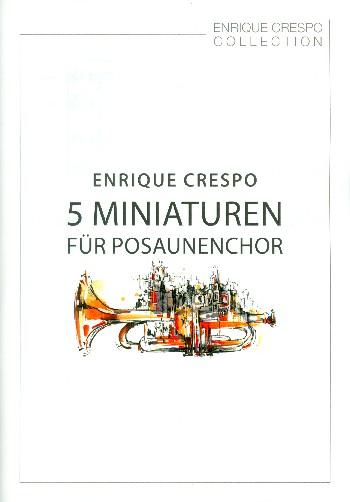 5 Miniaturen: für Posaunenchor