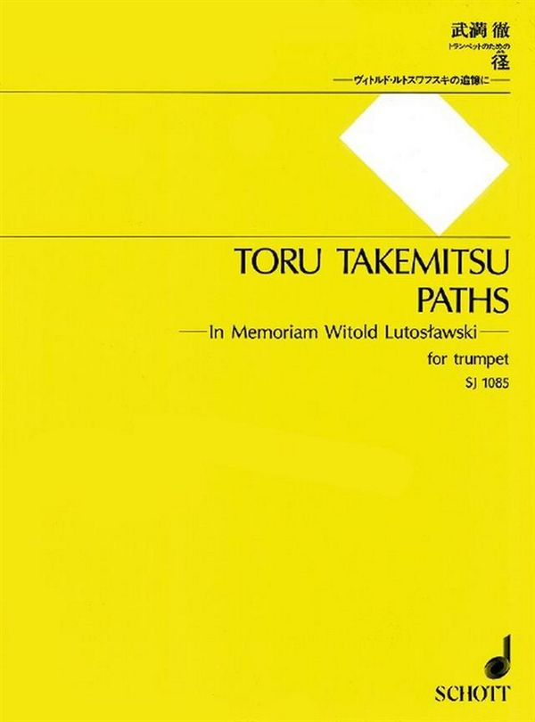 Paths in memoriam Witold Lutoslawski: for trumpet