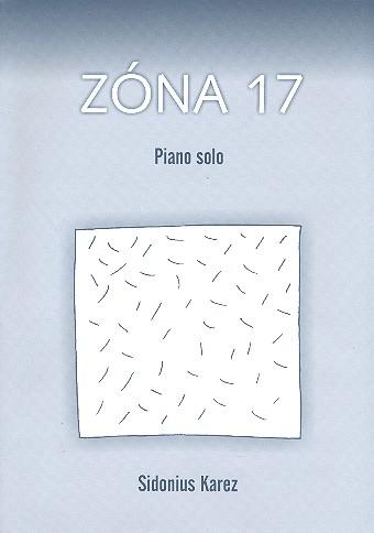 Zóna 17: für Klavier